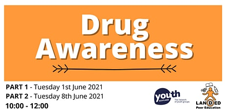 Drugs awareness training - 1st and 8th June 2021 tickets