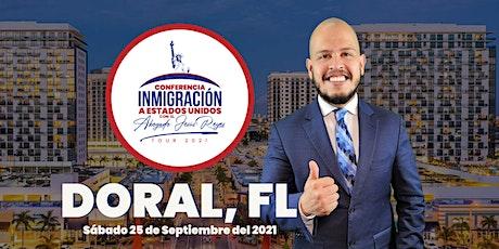 """Conferencia """"Inmigración a Estados Unidos"""" Doral, FL. Tour 2021 tickets"""