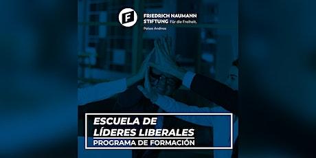 "PROGRAMA DE FORMACIÓN ""ESCUELA DE LÍDERES LIBERALES"" FNF - UPSA entradas"