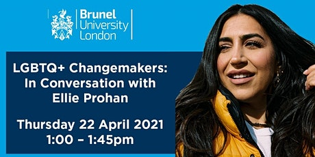 LGBTQ+ Changemakers: In Conversation with Ellie Prohan tickets