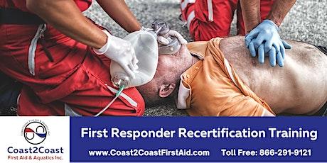 First Responder Recertification Course - Markham tickets