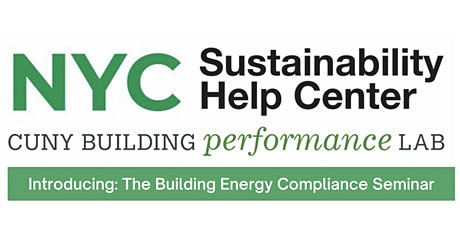 Building Energy Compliance Seminar: Introduction to Local Laws tickets