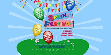 Spring Festival presented by Holy Cross Academy tickets
