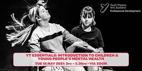 YT Essentials: Introduction to Children & Young People's Mental Health tickets