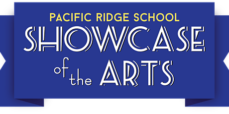 Pacific Ridge Showcase of the Arts 2021 Visual Arts Gallery tickets