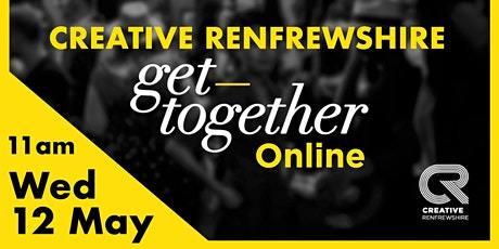 Creative Renfrewshire Get Together - online Tickets