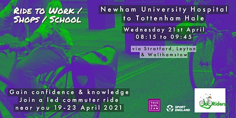 Commuter Ride From Newham University Hospital to Tottenham Hale tickets