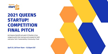 2021 Queens StartUP! Competition Final Pitch tickets