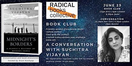 Book Club 3 -->  Midnight's Borders by Suchitra Vijayan tickets