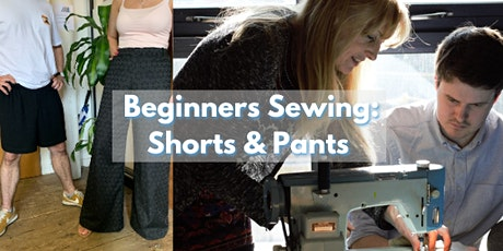 Beginner Sewing - Shorts or Pants tickets