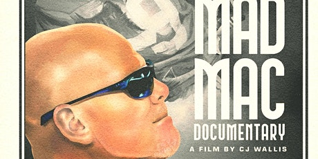 Mad Mac the Memory of Jim McMahon Movie Premiere tickets