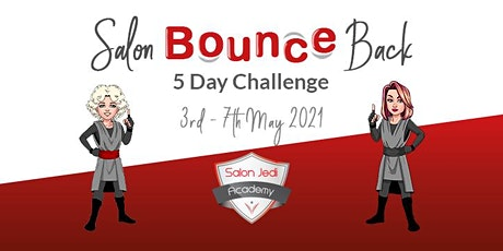 The Salon Bounce Back 5 Day Challenge - May tickets