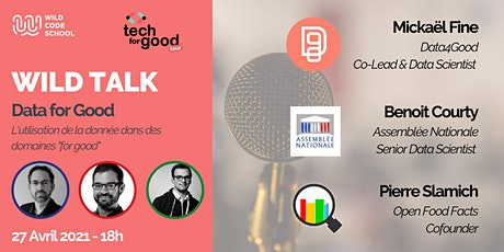 Wild Talk - Tech for Good & utilisation de la donnée billets
