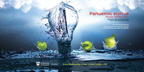 Pandemic Storms: Research-based perspectives from UVic Education Folks tickets