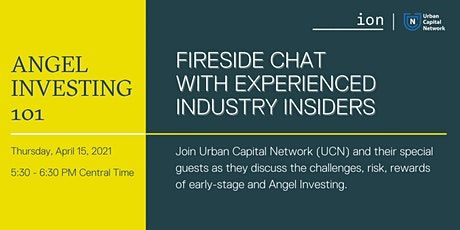Angel Investing 101: Fireside Chat With Experienced Industry Insiders tickets