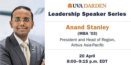 Leadership Speaker Series - Anand Stanley (MBA '03) tickets