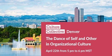 The Dance of Self and Other in Organizational Culture tickets