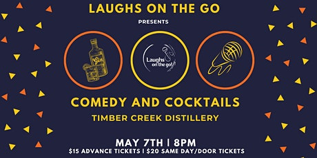 Laughs on The Go at Timber Creek  Distillery - A Live Stand Up Comedy Event tickets