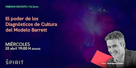 Webinar / El Poder de los Diagnósticos de Cultura Modelo Barrett boletos