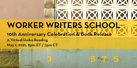 Worker Writers School 10th Anniversary Celebration & Book Release tickets