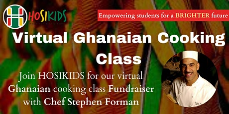 Virtual Ghanaian Cooking Class: Community Celebration and Fundraiser tickets