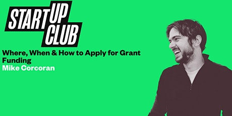 Where, When & How To Apply For Grant Funding tickets