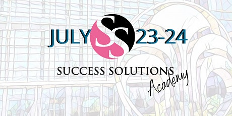 SUCCESS SOLUTIONS ACADEMY: HOME OFFICE EVENT tickets