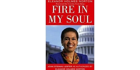 """Climate Book Club: """"Fire in My Soul"""" by Eleanor Holmes Norton tickets"""