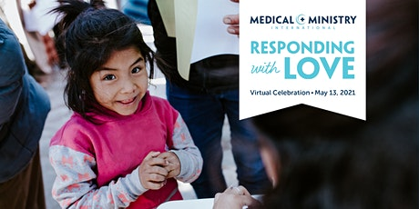 Responding with Love: Medical Ministry International Virtual Event tickets