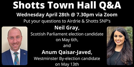 Airdrie & Shotts SNP Virtual Town Hall Event tickets