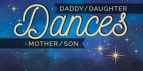 Mother/Son & Daddy Daughter Dance tickets