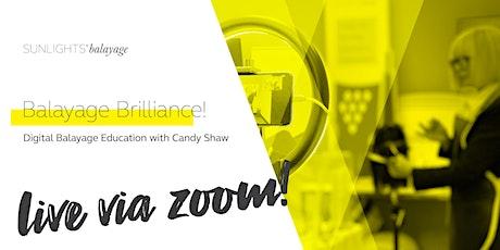 Balayage Brilliance! Digital Class w. Candy Shaw tickets