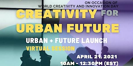 Creativity for Urban Future tickets