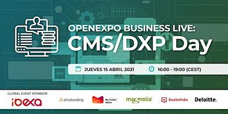 OpenExpo Business Live: CMS/DXP Day entradas