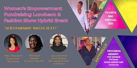 ATT's 4th Annual Women's Empowerment Fundraising Lunch/Fashion Show HYBRID! tickets
