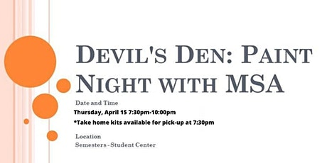 Devil's Den: Paint Night with MSA tickets