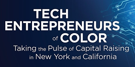 Addressing Challenges to Accessing Capital for Tech Entrepreneurs of Color tickets