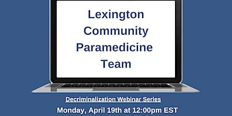 Lexington Community Paramedicine Team tickets