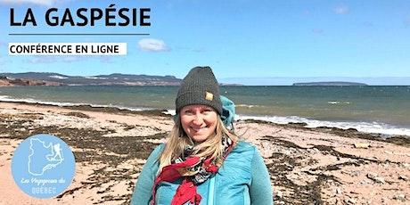 Conférence : Découverte de la Gaspésie billets