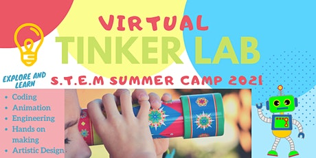 Virtual Tinker Lab STEAM Summer Camp tickets