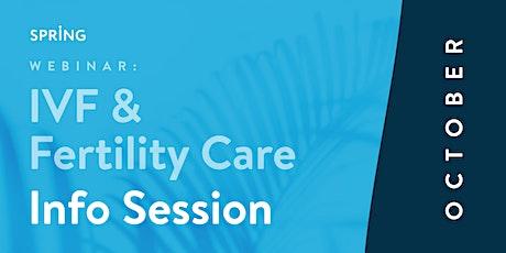 Webinar: IVF & Fertility Care Info Session tickets