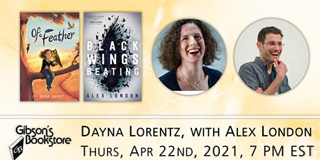 Middle grade authors Dayna Lorentz, OF A FEATHER, with Alex London tickets