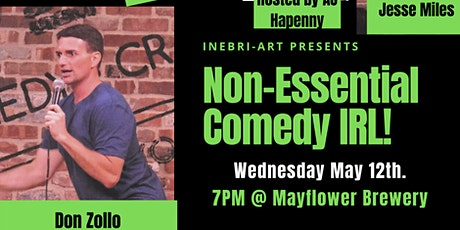 Non-Essential Comedy Show IRL!! tickets