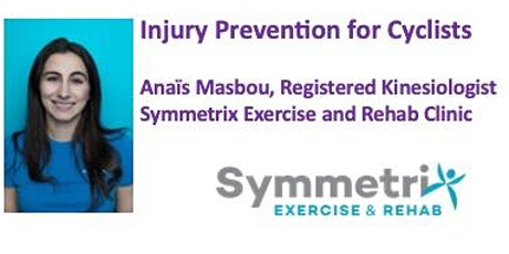Injury Prevention for Cyclists with Registered Kinesiologist, Anaïs Masbou tickets