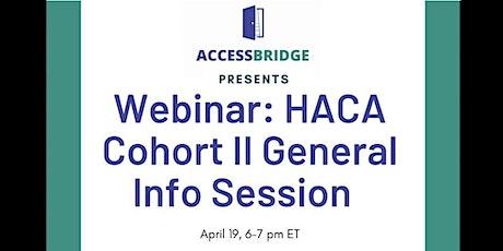 Webinar: HACA Cohort II Info Session tickets