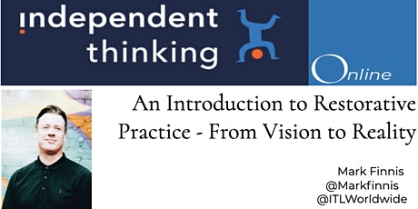 An Introduction to Restorative Practice - From Vision to Reality tickets