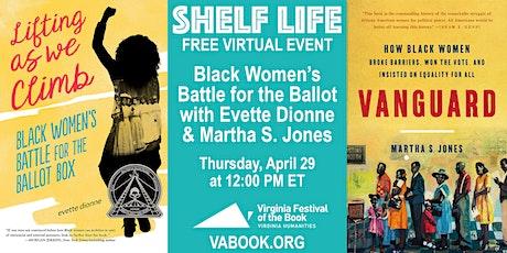 Black Women's Battle for the Ballot with Evette Dionne & Martha S. Jones tickets