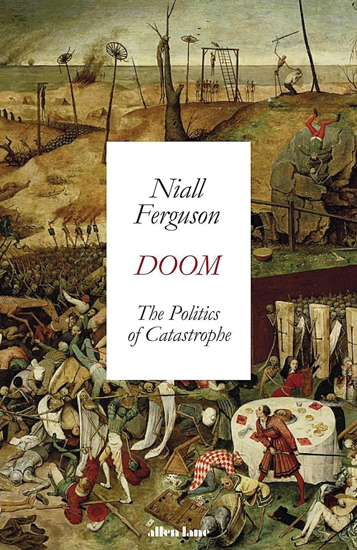 Niall Ferguson – The Politics of Catastrophe image