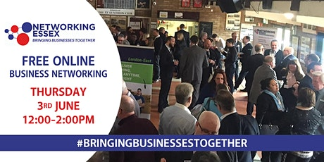 (FREE) Networking Essex online 3rd June between 12pm-2pm tickets