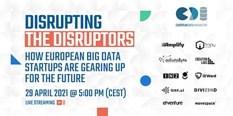 Disrupting the Disruptors - How Big Data Startups are gearing up tickets